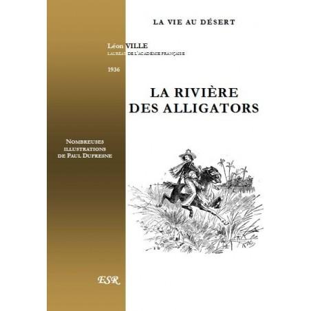 LA RIVIÈRE DES ALLIGATORS