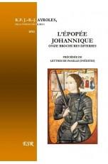L'ÉPOPÉE JOHANNIQUE, onze brochures du père Ayroles