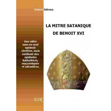 LA MITRE SATANIQUE DE BENOIT XVI