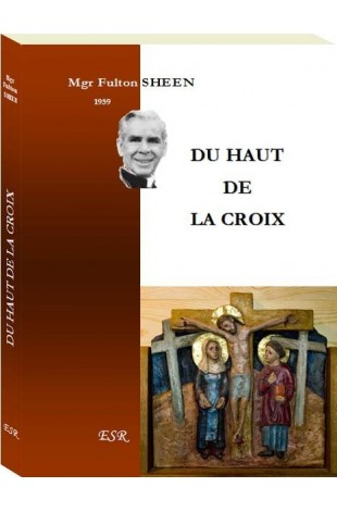 DU HAUT DE LA CROIX