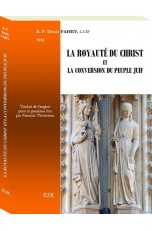 LA ROYAUTÉ DU CHRIST ET LA CONVERSION DU PEUPLE JUIF