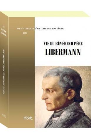 VIE DU RÉVÉREND PÈRE LIBERMANN