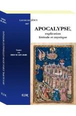 APOCALYPSE, explication littérale et mystique