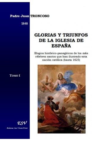 GLORIAS Y TRIUNFOS DE LA IGLESIA DE ESPAÑA