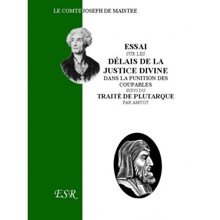 ESSAI SUR LES DÉLAIS DE LA JUSTICE DIVINE