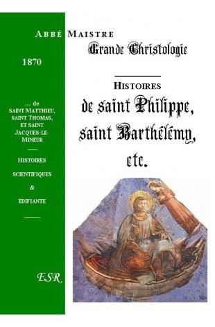 GRANDE CHRISTOLOGIE HISTOIRES SCIENTIFIQUES & EDIFIANTES