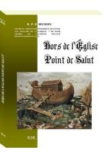 HORS DE L'ÉGLISE POINT DE SALUT