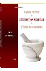 HARRY POTTER ET L'INITIATION SEXUELLE À L'ÉCOLE DES SORCIERS