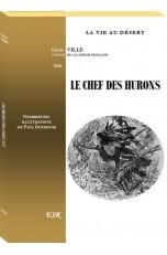 LE CHEF DES HURONS