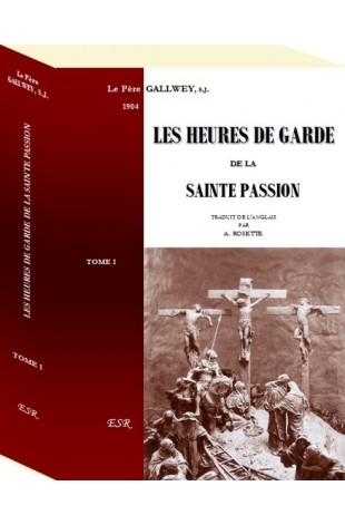 LES HEURES DE GARDE DE LA SAINTE PASSION