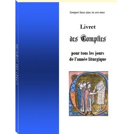 LIVRET DES COMPLIES, pour tous les jours de l'année liturgique