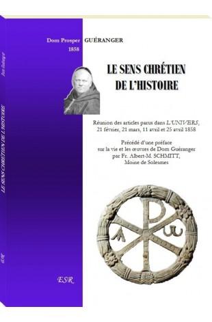 LE SENS CHRETIEN DE L'HISTOIRE