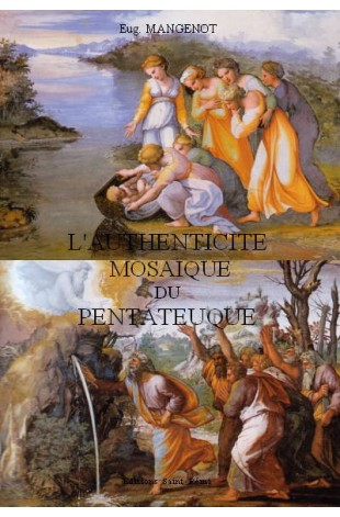 L'AUTHENTICITE MOSAIQUE DU PENTATEUQUE