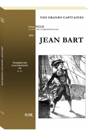 NOS GRANDS CAPITAINES - JEAN BART