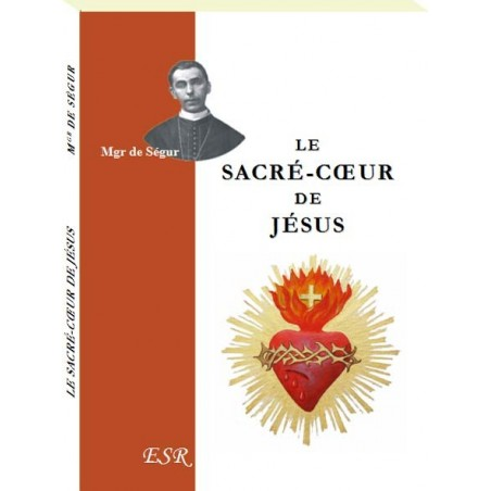 LE SACRE-CŒUR DE JESUS