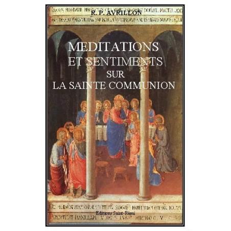 MEDITATIONS ET SENTIMENTS SUR LA SAINTE COMMUNION