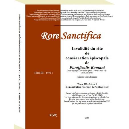 RORE SANCTIFICA, Invalidité du rite de consécration épiscopale de Pontificalis Romani - Partie III