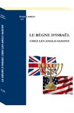 LE RÈGNE D'ISRAËL CHEZ LES ANGLO-SAXONS