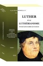LUTHER ET LE LUTHÉRIANISME
