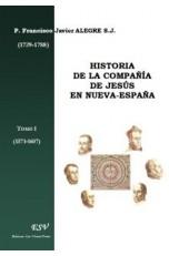 HISTORIA DE LA COMPAÑÍA DE JESÚS EN NUEVA-ESPAÑA (1767)