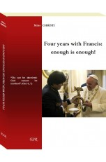 FOUR YEARS WITH FRANCIS: enough is enough!
