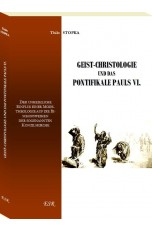 GEIST-CHRISTOLOGIE UND DAS PONTIFIKALE PAULS VI