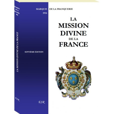 LA MISSION DIVINE DE LA FRANCE 7ème édition