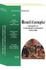 RECUEIL D'EXEMPLES APPLIQUÉS AU CATECHISME CATHOLIQUE POPULAIRE