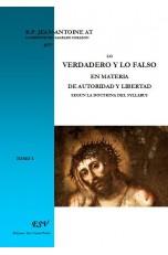 LO VERDADERO Y LO FALSO EN MATERIA DE AUTORIDAD Y LIBERTAD SEGÚN LA DOCTRINA DEL SYLLABUS