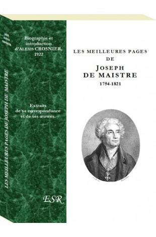 LES MEILLEURES PAGES DE JOSEPH DE MAISTRE