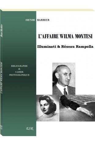L'AFFAIRE WILMA MONTESI, Illuminati & Réseau Rampolla