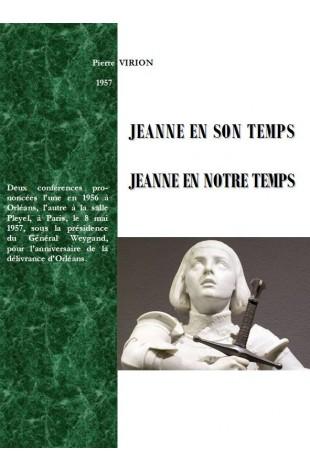 JEANNE EN SON TEMPS - JEANNE EN NOTRE TEMPS