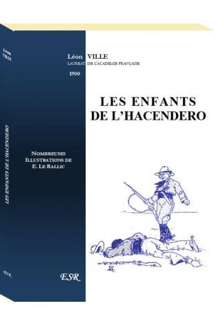 LES ENFANTS DE L'HACENDERO