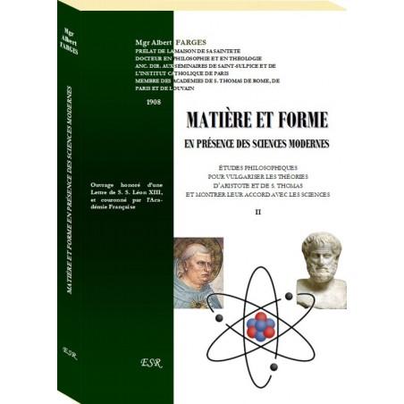 MATIÈRE ET FORME EN PRÉSENCE DES SCIENCES MODERNES