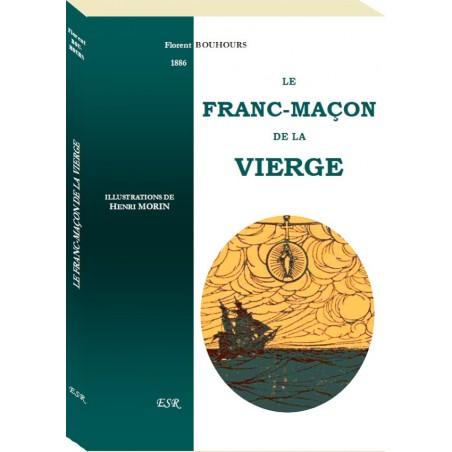 LE FRANC-MAÇON DE LA VIERGE