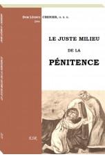 LE JUSTE MILIEU DE LA PÉNITENCE