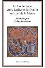 La Conférence entre LUTHER et le DIABLE au sujet de la Messe