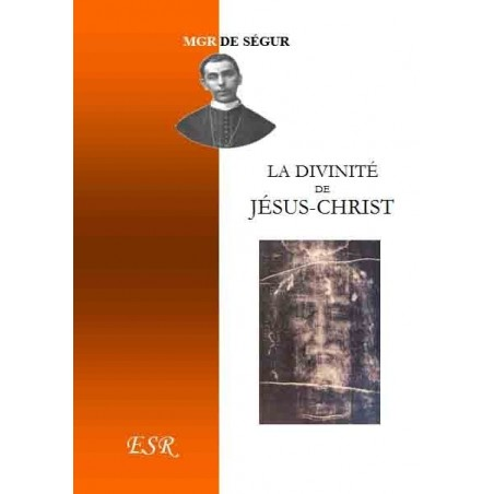 LA DIVINITE DE JESUS-CHRIST