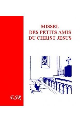 MISSEL DES PETITS AMIS DU CHRIST JESUS