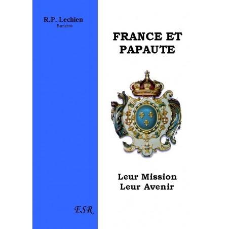 ETUDES SUR LA PROVIDENCE - FRANCE ET PAPAUTE, LEUR MISSION ET LEUR AVENIR