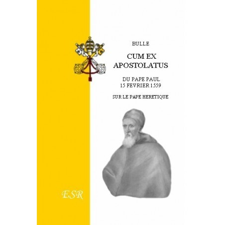 """BULLE """"CUM EX APOSTOLATUS"""", 15 febr. 1559"""