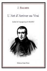 L'ART D'ARRIVER AU VRAI