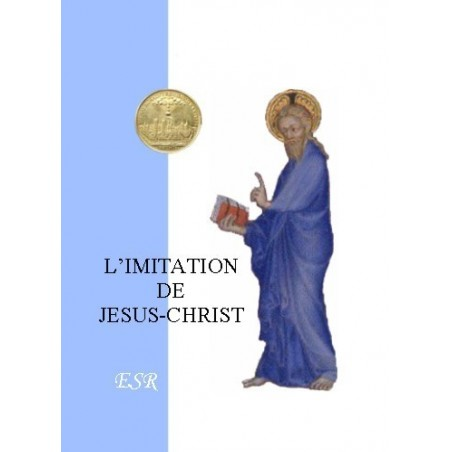 L'IMITATION DE JESUS-CHRIST