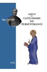 ABREGE DU CATECHISME DE PERSEVERANCE