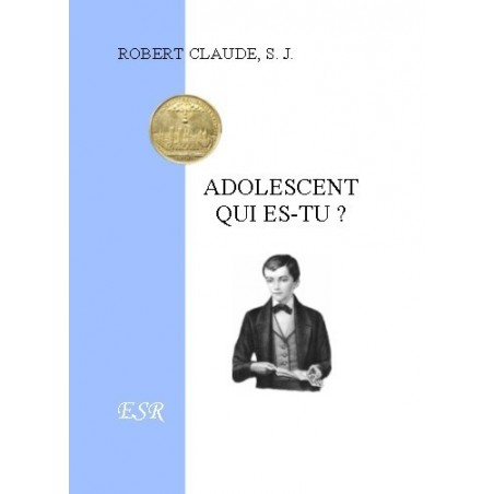 ADOLESCENT QUI ES-TU ?