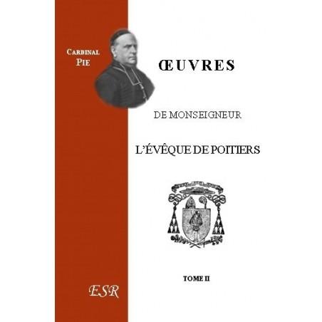 ŒUVRES DE MONSEIGNEUR L'EVEQUE DE POITIERS