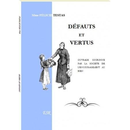 DEFAUTS ET VERTUS