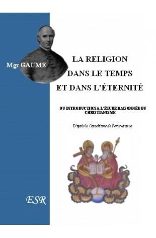 LA RELIGION DANS LE TEMPS ET DANS L'ÉTERNITÉ