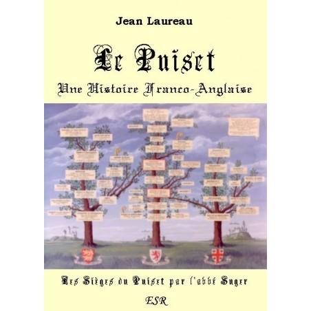 LE PUISET UNE HISTOIRE FRANCO-ANGLAISE, avec grand tableau généalogique en couleur.