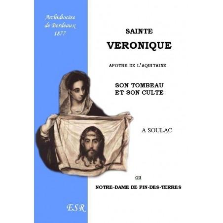 SAINTE VERONIQUE, apôtre de l'Aquitaine